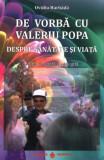 De vorbă cu Valeriu Popa
