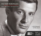 Victor Rebengiuc - Moment poetic |
