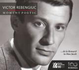 Victor Rebengiuc - Moment poetic |