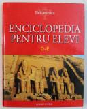 ENCICLOPEDIA PENTRU ELEVI , VOL. IV : LITERELE D - E , 2008