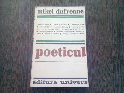 POETICUL - MIKEL DUFRENNE foto