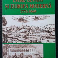 Marian Stroia - Între Levant și Europa modernă 1774-1848 (cu dedicație/autograf)