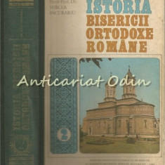 Istoria Bisericii Ortodoxe Romane II - Preot Prof. Dr. Mircea Pacurariu