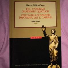 Cele patru cuvântari împotriva lui L. Catilina ed. bilingva lat-ro / Cicero