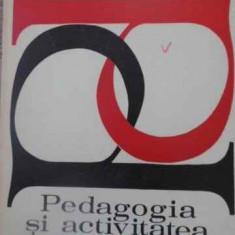 PEDAGOGIA SI ACTIVITATEA PRODUCTIVA - CONSTANTIN PREDA