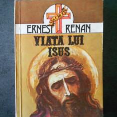 ERNEST RENAN - VIATA LUI ISUS