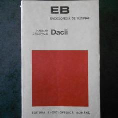 HADRIAN DAICOVICIU - DACII (contine sublinieri)