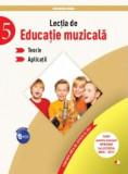 Lectia de Educație Muzicală. Teorie. Aplicații (clasa a V-a)