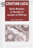 Tarile Romane si Venetia in secolul XVII-lea