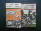A. E. BACONSKY - SCRIERI 1 POEZII, SCRIERI 2 PROZE