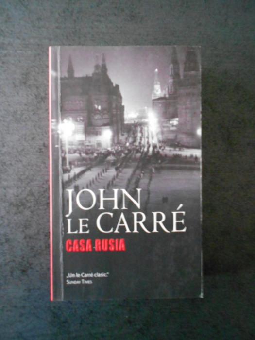 JOHN LE CARRE - CASA RUSIA