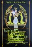 Misterele practicilor divinatorii - Christian Dikol, Miriam Dikol