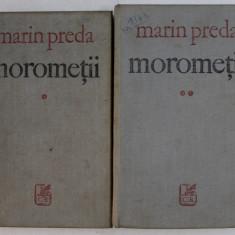 MOROMETII de MARIN PREDA , VOL I-II , EDITIA A III-A REVAZUTA SI ADAUGITA , 1972