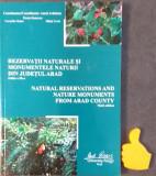 Rezervatii naturale si monumentele naturii din judetul Arad Aurel Ardelean