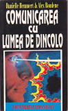 DANIELLE HEMMERT, ALEX ROUDENE - COMUNICAREA CU LUMEA DE DINCOLO