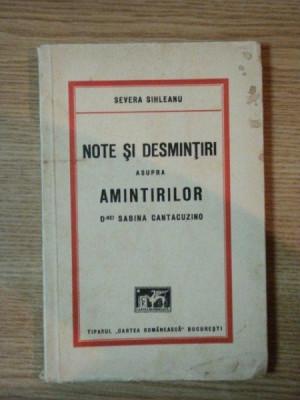 NOTE SI DESMINTIRI ASUPRA AMINTIRILOR D-NEI SABINA CANTACUZINO de SEVERA SIHLEANU foto