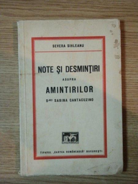 NOTE SI DESMINTIRI ASUPRA AMINTIRILOR D-NEI SABINA CANTACUZINO de SEVERA SIHLEANU