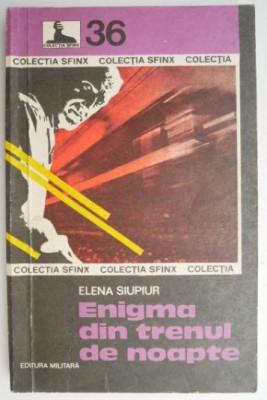 Enigma din trenul de noapte – Elena Siupiur foto