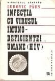 Cumpara ieftin Infectia Cu Virusul Imuno-Deficientei Umana (HIV) - Ludovic Paun