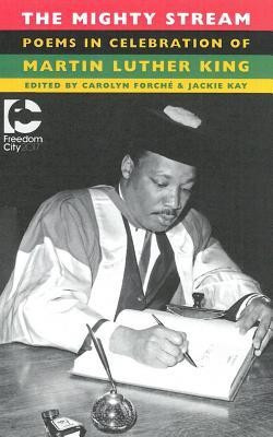 The Mighty Stream: Poems in Celebration of Martin Luther King foto