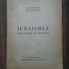 David Safran Judaismul Conceptie si misiune