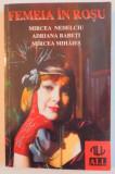 FEMEIA IN ROSU de MIRCEA NEDELCIU...MIRCEA MIHAIES , 1997