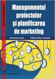 Cumpara ieftin Managementul proiectelor si planificarea de marketing