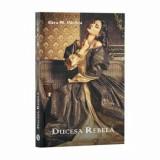 Ducesa rebela/Sara M. Pachia