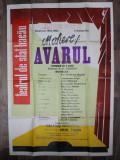 AFISUL PIESEI ' AVARUL, ' de MOLIERE , TEATRUL DE STAT BACAU , STAGIUNEA 1962 -1963