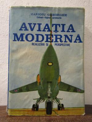 Aviația modernă: Realizări și perspective - Zarioiu Gheorghe foto