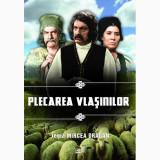 Plecarea Vlasinilor - DVD Mania Film