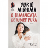 O dimineata de iubire pura, Yukio Mishima