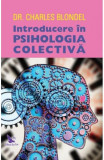 Introducere in psihologia colectiva, Charles Blondel