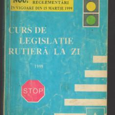 C8250 CURS DE LEGISLATIE RUTIERA LA ZI 1999 - DAN TEODORESCU