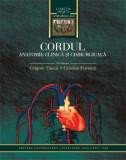Cordul. Anatomie clinică și chirurgicală,  Grigore Tinică, Cristina Furnică