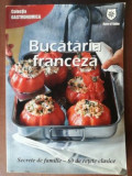 Bucataria franceza. Secrete de familie-60 de retete clasice