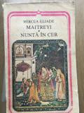 Maitreyi. Nunta In Cer, de Mircea Eliade
