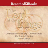 Lord of the Rings (Omnibus): The Fellowship of the Ring, the Two Towers, the Return of the King, Audiobook