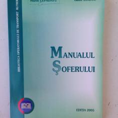 Manualul soferului/Marin Lepadatu*Gabor Sandor/editia 2005