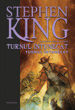 Turnul Întunecat (Seria Turnul Întunecat partea a VII-a hardcover)