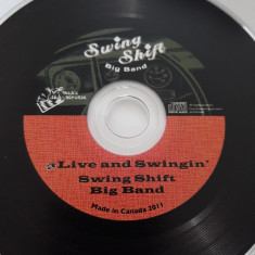 SWING SHIFT BIG BAND - aLIVE AND SWINGIN'  -   CD