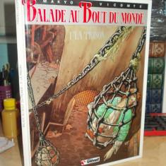 BENZI DESENATE , BALADE AU BOUT DU MONDE 1 : LA PRISON , MAKYO / VICOMTE , 1995