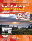 Cumpara ieftin Adobe Photoshop Elements 5.0 + DVD Maximum Performance