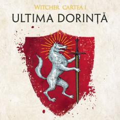 Ultima dorință (ebook Seria Witcher partea I)