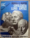Civilizatia lumii antice Horia C. Matei