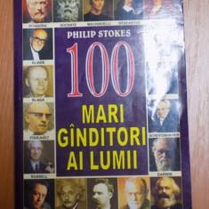 100 MARI GANDITORI AI LUMII de PHILIP STKES