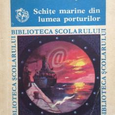 Schite marine din lumea porturilor