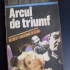 Arcul De Triumf - Erich Maria Remarque ,549346