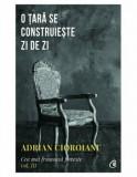 Cumpara ieftin O tara se construieste zi de zi. Cea mai frumoasa poveste. Vol. III/Adrian Cioroianu, Curtea Veche Publishing