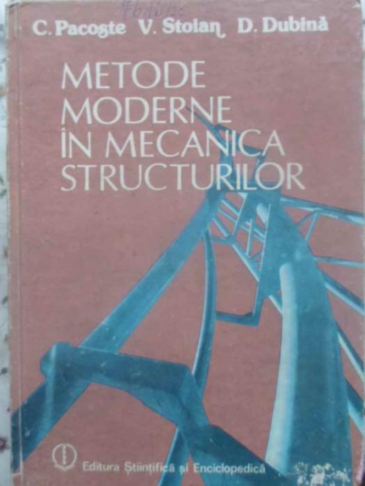 METODE MODERNE IN MECANICA STRUCTURILOR - C.PACOSTE V.STOIAN D.DUBINA